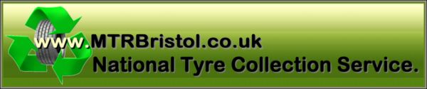 National waste tyre collection service. Mtr Bristol Ltd.